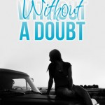 Excerpt & Giveaway: Without a Doubt by Lindsay Paige