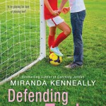 Review: Defending Taylor by Miranda Kenneally