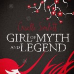 Review: Girl of Myth and Legend by Giselle Simlett