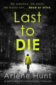 cover last to die by arlene hunt