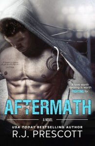 The Aftermath by rj prescott
