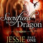 Review: Sacrificed to the Dragon by Jessie Donovan
