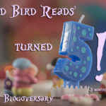 OMG! I Missed My Blogoversary! (Five Years Old)