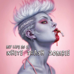 Review: My Life as a White Trash Zombie by Diana Rowland