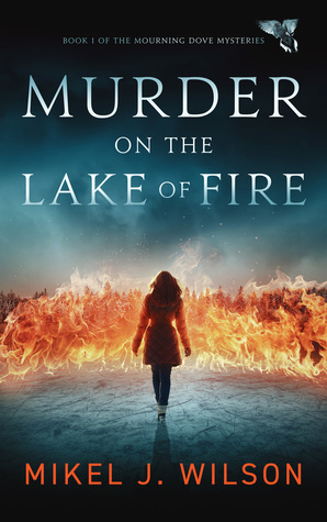 Review: Murder on the Lake of Fire by Mikel J. Wilson