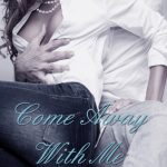 Review: Come Away With Me by Kristen Proby